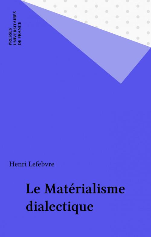 Le Matérialisme dialectique