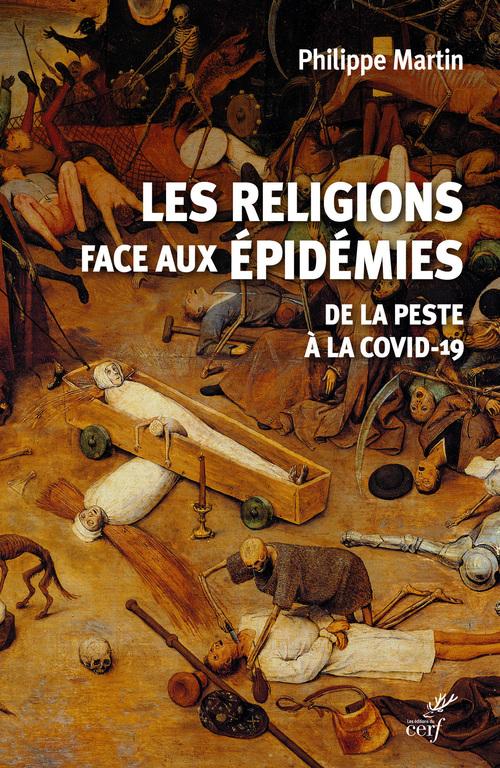les religions face aux épidémies ; de la peste à la Covid-19
