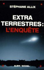 Couverture de Extraterrestres : l'enquête