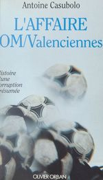 L'affaire OM-Valenciennes