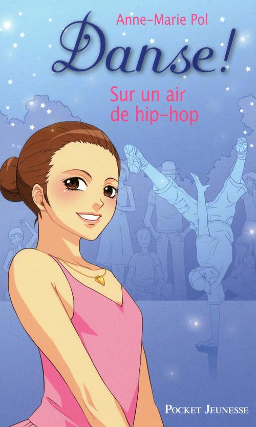Danse t.4 ; sur un air de hip-hop