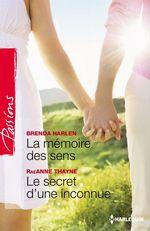 Vente EBooks : La mémoire des sens - Le secret d'une inconnue  - Brenda Harlen - RaeAnne Thayne