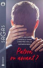 Vente EBooks : Patron ou amant ? un patron si séduisant, le secret d'un play-boy, une bouleversante nuit d'amour  - Chantelle Shaw - Helen Brooks - Christina Hollis - Kathryn Ross
