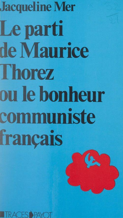 Le parti de Maurice Thorez