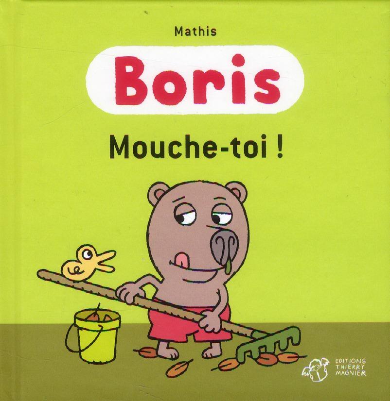 Boris, mouche-toi !
