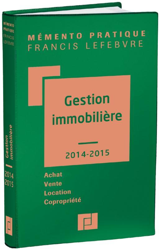 Memento Pratique; Gestion Immobiliere (Edition 2014/2015)