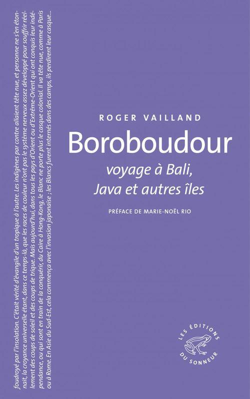 Boroboudour ; voyage à Bali, Java et autres îles