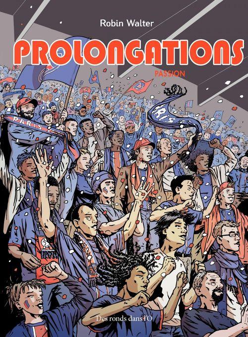Prolongations t.1 ; passion