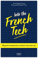 Into the French tech  - Emmanuelle FLAHAULT-FRANC  - Anne-Sophie FRENOVE