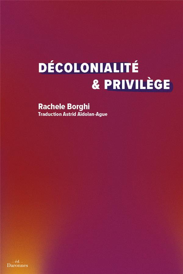 Décolonialité & privilège