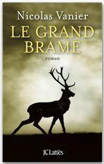 Vente Livre Numérique : Le Grand Brame  - Nicolas Vanier