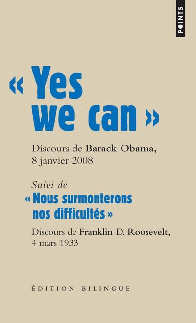 Yes we can, discours ; nous surmonterons nos difficultés