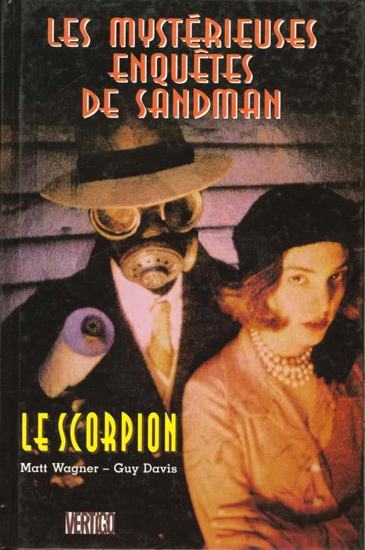 Les mysterieuses enquetes de sandman : le scorpion