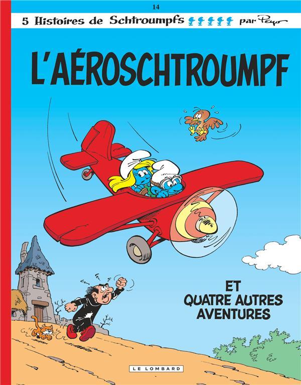 Les Schtroumpfs T.14 ; l'Aéroschtroumpf