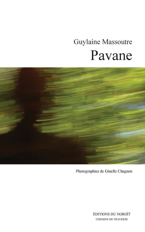 Pavane : danse, ecriture, creation