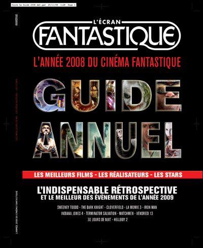 L'année 2008 du cinéma fantastique ; guide annuel