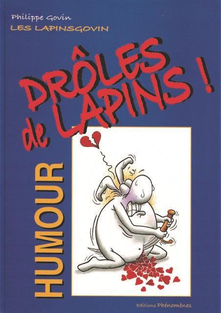 Les Lapinsgovin T.1 ; drôles de Lapins