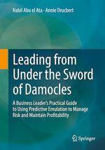 Leading from Under the Sword of Damocles  - Nabil Abu El Ata - Annie Drucbert