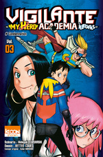 Vente Livre Numérique : Vigilante - My Hero Academia Illegals T03  - Kohei Horikoshi - Court Betten