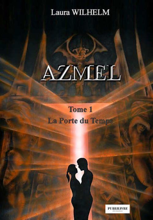 La porte du temps t.1 ; Azmel