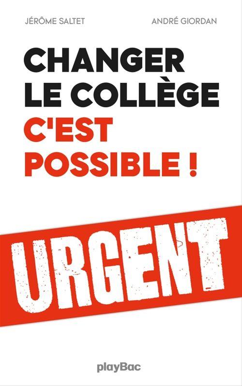 Changer le collège, c'est possible !