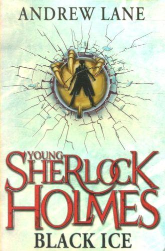 BLACK ICE - YOUNG SHERLOCK HOLMES: BOOK 3