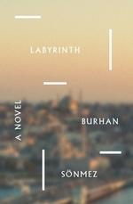 Labyrinth  - Burhan Sönmez