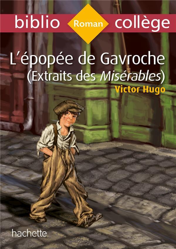 L'EPOPEE DE GAVROCHE  -  (EXTRAIT DES MISERABLES)