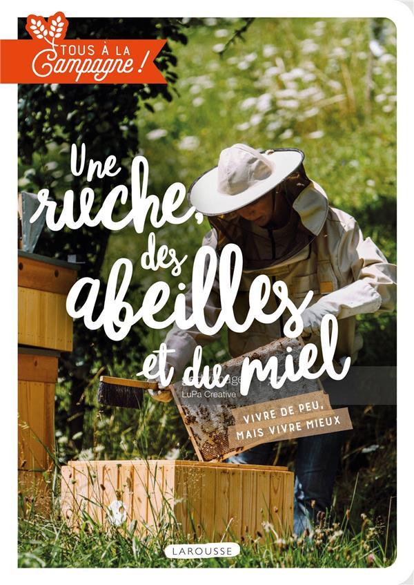 tous à la campagne ! une ruche, des abeilles et du miel