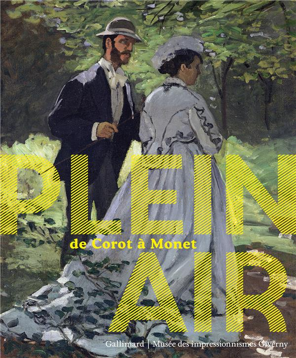 Plein air ; de Corot à Monet