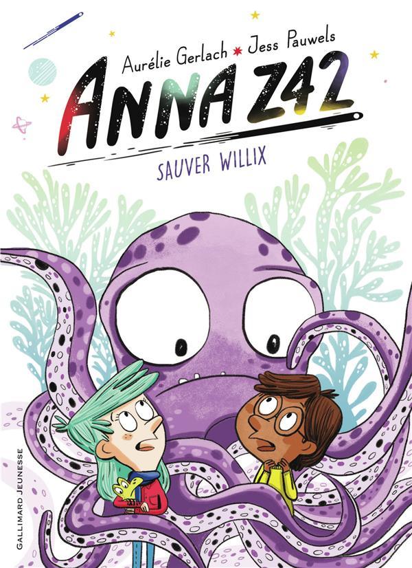 Anna Z42 ; sauver Willix