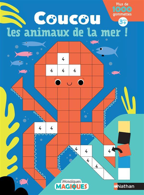 MOSAIQUES MAGIQUES ; coucou les animaux de la mer !