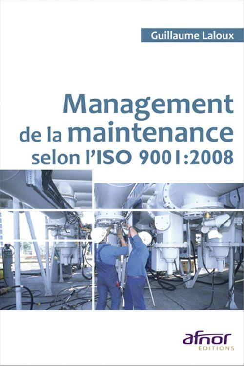 Management de la maintenance selon l'ISO 9001:2008