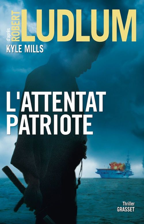 L'attentat patriote ; thriller
