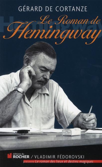 Le Roman D'Ernest Hemingway