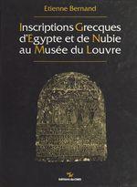 Inscriptions grecques d'Égypte et de Nubie au musée du Louvre