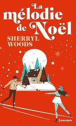 Vente EBooks : La mélodie de Noël  - Sherryl Woods