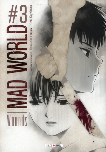 Mad world t.3 ; wounds