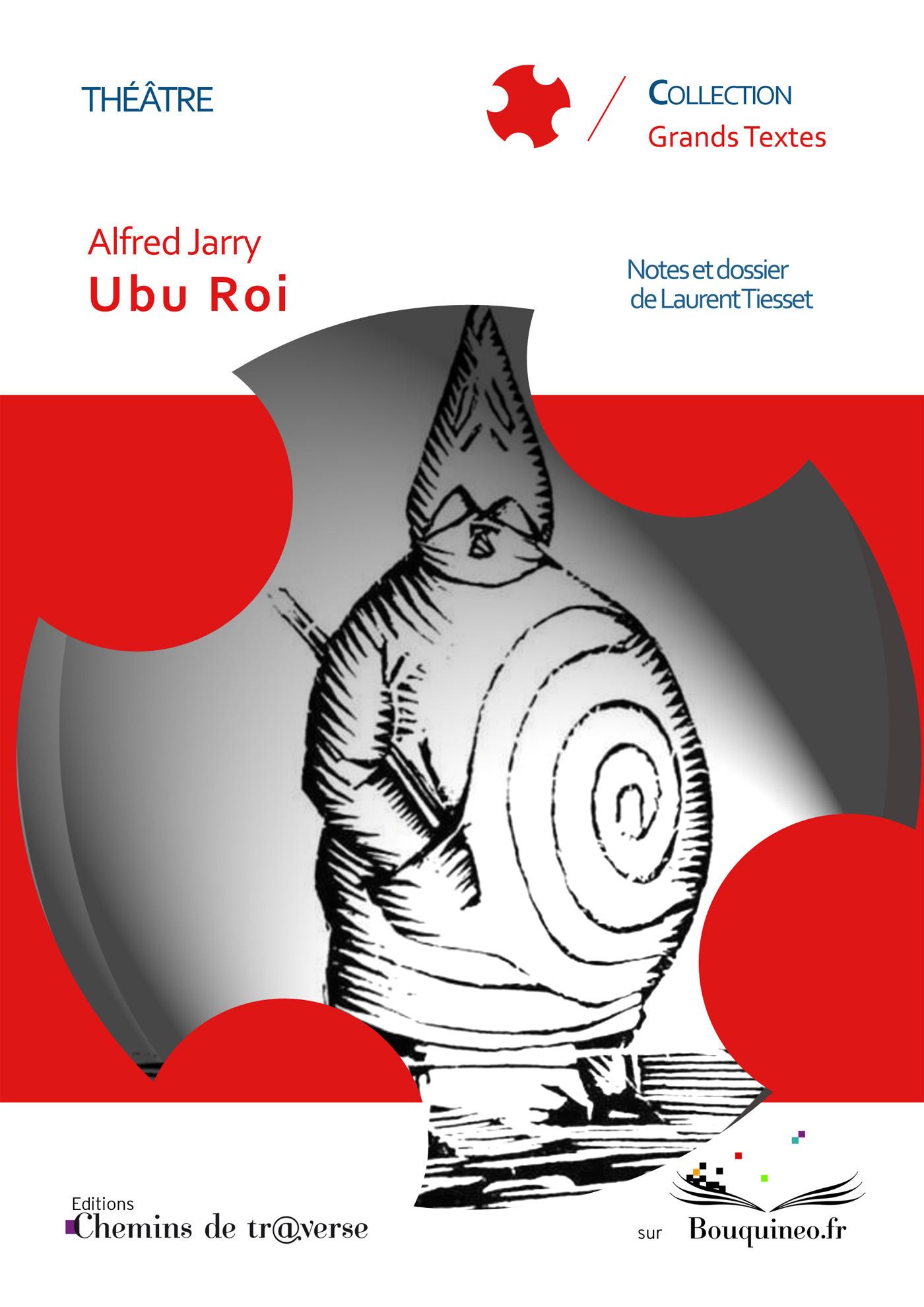 Ubu Roi  - Alfred Jarry  - Laurent Tiesset