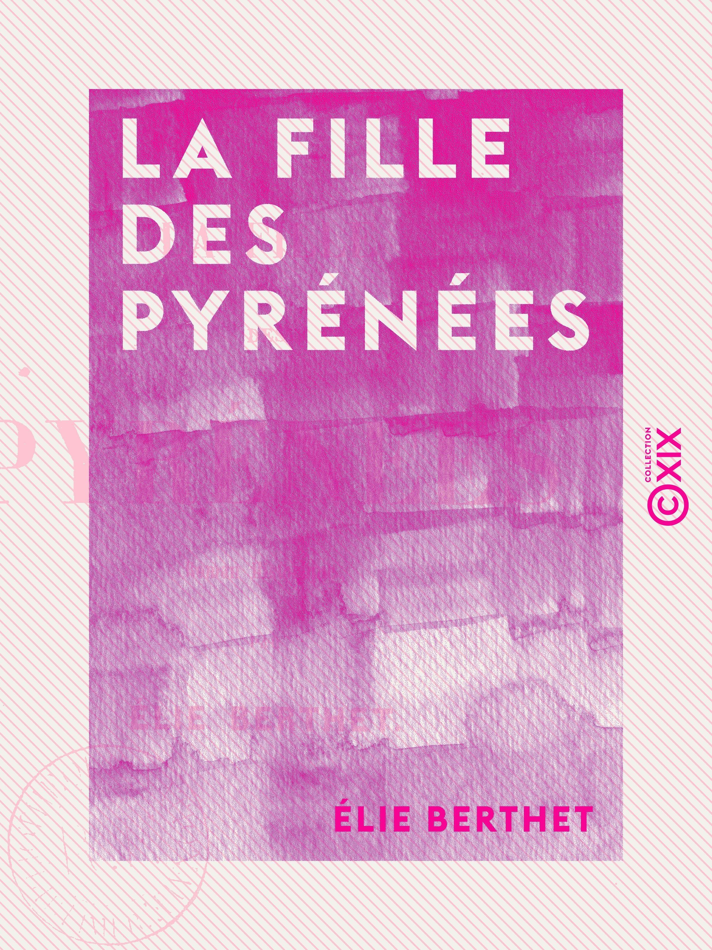 La Fille des Pyrénées - Tome I
