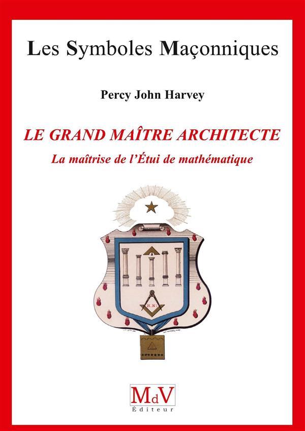 N.72 LE GRAND MAITRE ARCHITECT