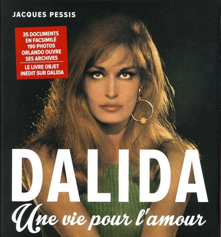 Dalida ; une vie pour l'amour