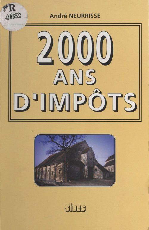 2000 [deux mille] ans d'impots