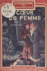 Coeur de femme  - E. Fournier