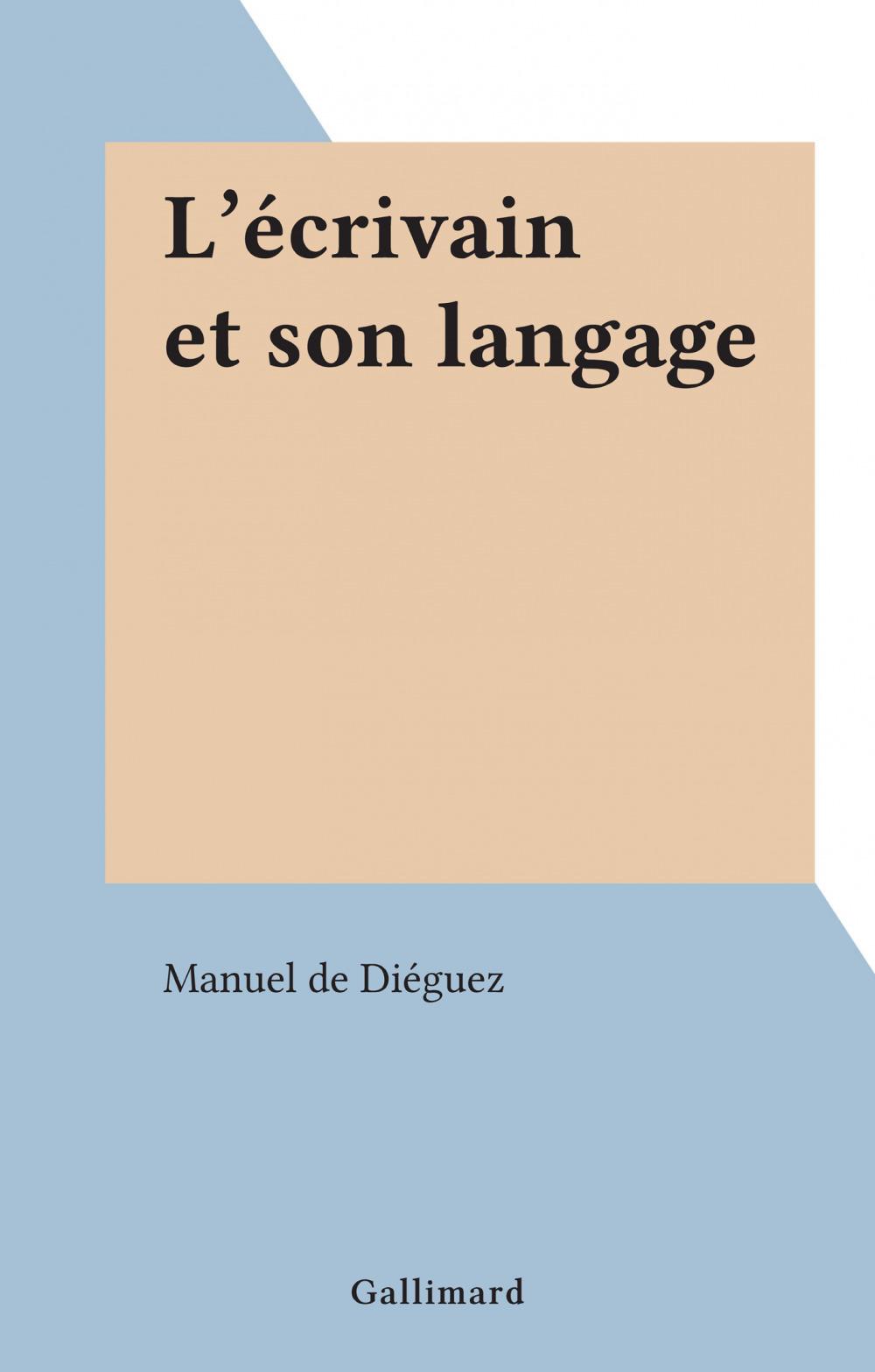 L'écrivain et son langage