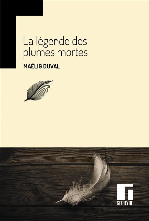 La légende des plumes mortes