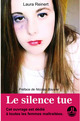 Le silence tue  - Laura Reinert