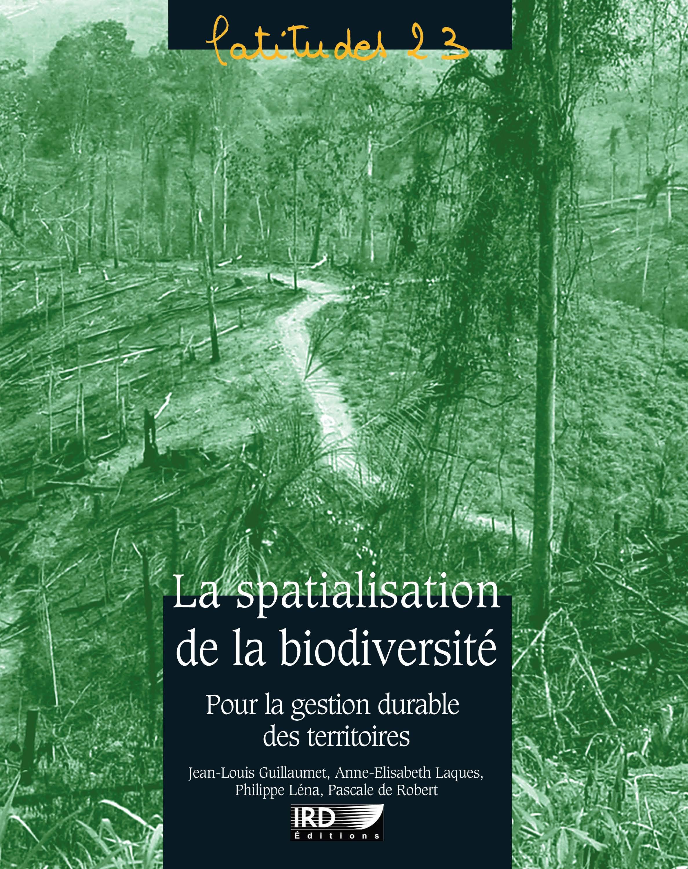 La spatialisation de la biodiversité pour la gestion durable des territoires