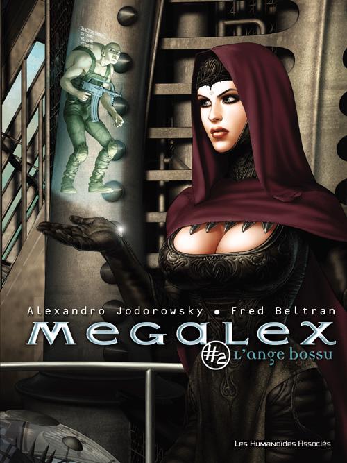 Megalex t.2 ; l'ange bossu