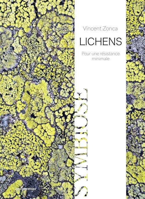 Lichens - pour une resistance minimale